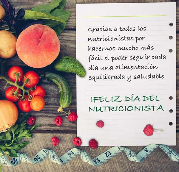 Gracias a todos los nutricionistas por hacernos mucho más fácil el poder seguir cada día una alimentación equilibrada y saludable. ¡FELIZ DÍA DEL NUTRICIONISTA!